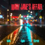 MARY JANES AFFAIR - ONE TWO THREE