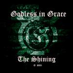 GODLESS I.G. - THE SHINING